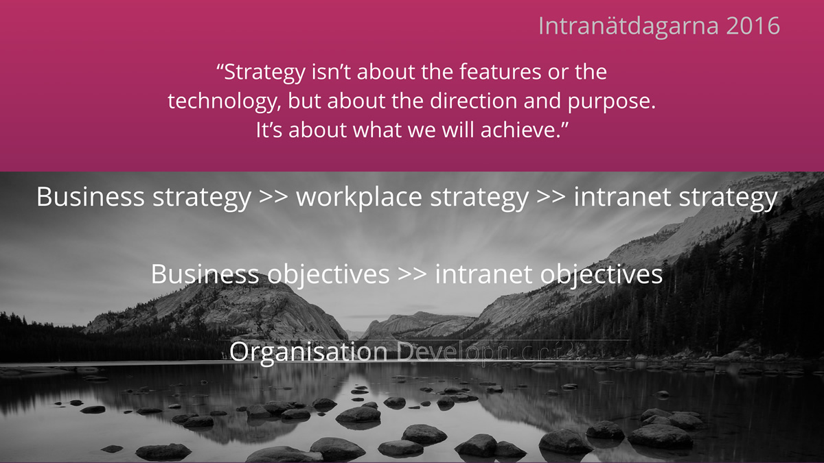 """Strategy isn't about the features or the technology, but about the direction and purpose.