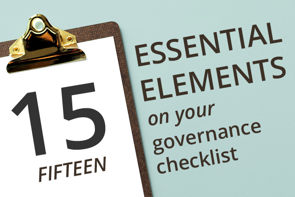 Fifteen essential elements that should be on your intranet governance checklist