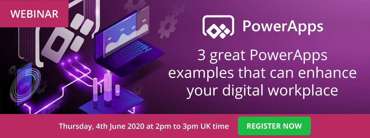 Webinar: 3 great PowerApps examples that can enhance your digital workplace | Register now